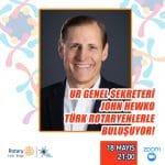 Rotary 2440. Bölge Uluslararası Genel Sekreteri John Hewko'yu Zoom'da Konuk Etti